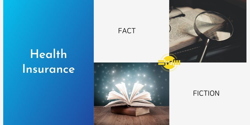Health Insurance: Facts vs Fiction